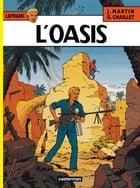 Lefranc (Tome 7) - Oasis by Jacques Martin