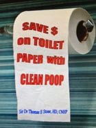 Save Money on Toilet Paper with Clean Poop by Sir Dr Thomas E. Stone