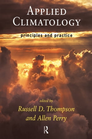 Applied Climatology Principles and Practice