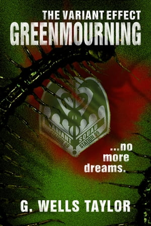 The Variant Effect: GreenMourning