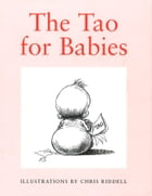 Tao For Babies by Chris Riddell
