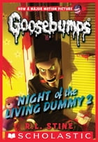 Classic Goosebumps #25: Night of the Living Dummy 2 by R. L. Stine