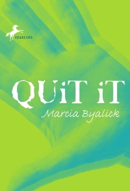 Book Quit It by Marcia Byalick