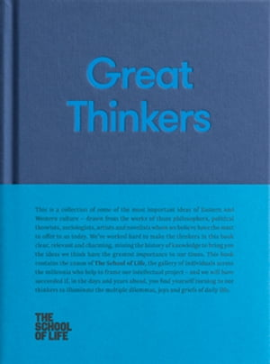 Great Thinkers: Simple tools from sixty great thinkers to improve your life today