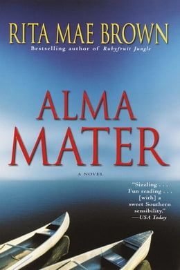 Book Alma Mater by Rita Mae Brown