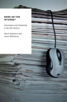 News on the Internet: Information and Citizenship in the 21st Century