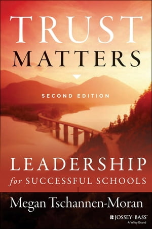 Trust Matters Leadership for Successful Schools