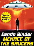 Menace of the Saucers