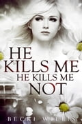 He Kills Me, He Kills Me Not 8a637804-29ba-4ec3-9ae4-be2cc0306e28