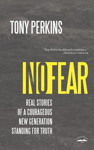 No Fear Real Stories of a Courageous New Generation Standing for Truth