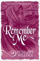 Remember Me by Penelope Wilcock