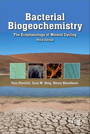 Bacterial Biogeochemistry The Ecophysiology of Mineral Cycling