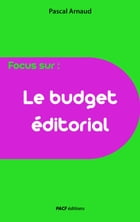 Le Budget éditorial by Pascal Arnaud