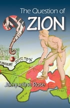 The Question of Zion