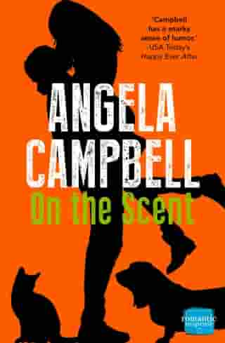 On the Scent (The Psychic Detective, Book 1) by Angela Campbell