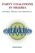 9789788431701 - Akinola, A.: Party Coalitions in Nigeria: History, Trends and Prospects - Book