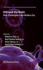 HIV and the Brain: New Challenges in the Modern Era
