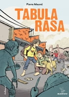 Tabula Rasa by Pierre Maurel