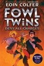 The Fowl Twins Deny All Charges Cover Image
