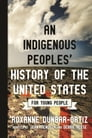 An Indigenous Peoples' History of the United States for Young People Cover Image
