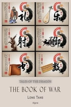 The Book of War: From Chinese History by Long Tang