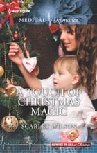 A Touch of Christmas Magic by Scarlet Wilson