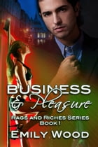 Business and Pleasure by Emily Wood