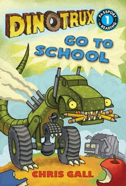 Book Dinotrux Go to School by Chris Gall