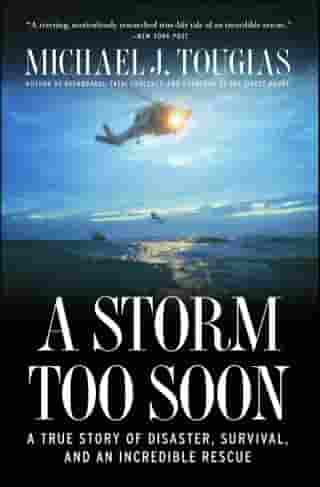 A Storm Too Soon: A True Story of Disaster, Survival and an Incredib de Michael J. Tougias