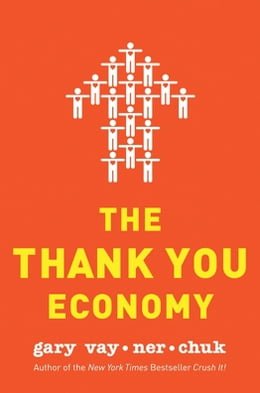 Book The Thank You Economy by Gary Vaynerchuk
