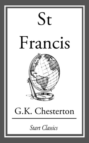 St Francis by G. K. Chesterton
