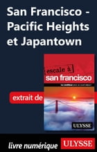 San Francisco - Pacific Heights et Japantown by Alain Legault