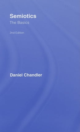 Book Semiotics: The Basics by Chandler, Daniel