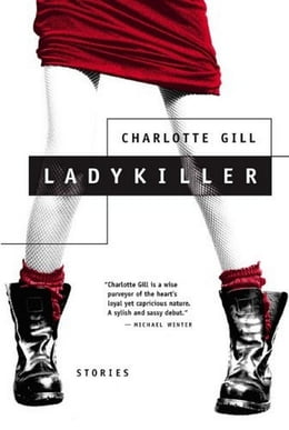 Book Ladykiller: Stories by Charlotte Gill