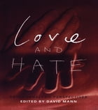 Love and Hate: Psychoanalytic Perspectives by David Mann