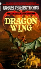 Dragon Wing: The Death Gate Cycle, Volume 1 by Margaret Weis