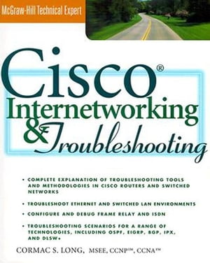 Cisco Internetworking and Troubleshooting