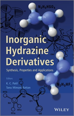 Inorganic Hydrazine Derivatives Synthesis,  Properties and Applications