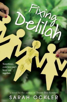Book Fixing Delilah by Sarah Ockler