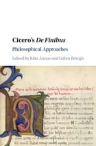 Cicero's De Finibus: Philosophical Approaches