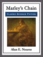 Marley's Chain by Alan E. Nourse