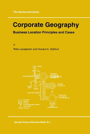 Corporate Geography: Business Location Principles and Cases