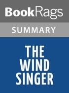 The Wind Singer by William Nicholson l Summary & Study Guide by BookRags