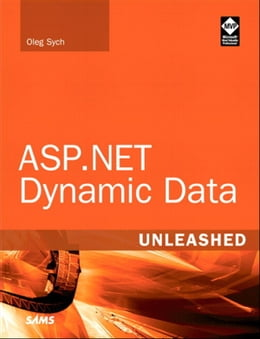 Book ASP.NET Dynamic Data Unleashed by Oleg Sych