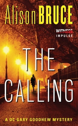 Book The Calling: A Gary Goodhew Mystery by Alison Bruce