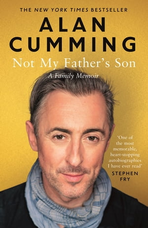 Not My Father's Son A Family Memoir