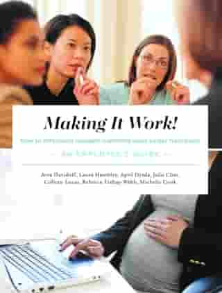 Making It Work! How to Effectively Navigate Maternity Leave Career Transitions:An Employee's Guide