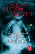 Der Fürst des Nebels: Roman (The Prince of Mist) Carlos Ruiz Zafón Author