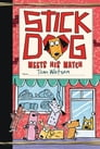 Stick Dog Meets His Match Cover Image