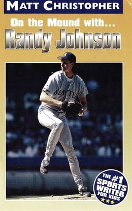 Book Randy Johnson: On the Mound With... by Matt Christopher